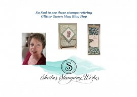 Glitter Queen Blog-Hop.. Saying Good Bye to our Retiring Stamps