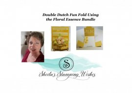 Floral Essence Bundle with Double Dutch Fun Fold Card