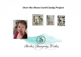 Over The Moon-Candy Card Project